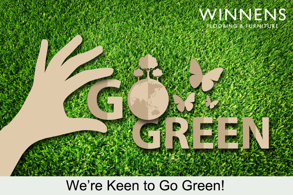 We're Keen to Go Green!